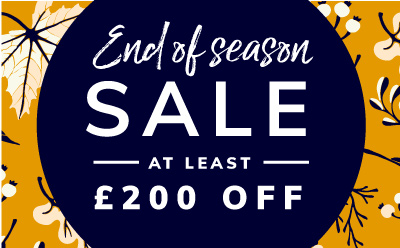 Autumn Sale now on up to £200 off