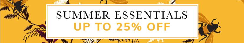 Summer Essentials up to 25% off