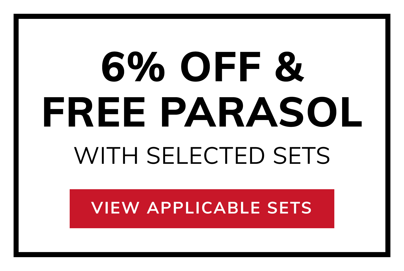6% OFF and Free Parasol with Selected Dining