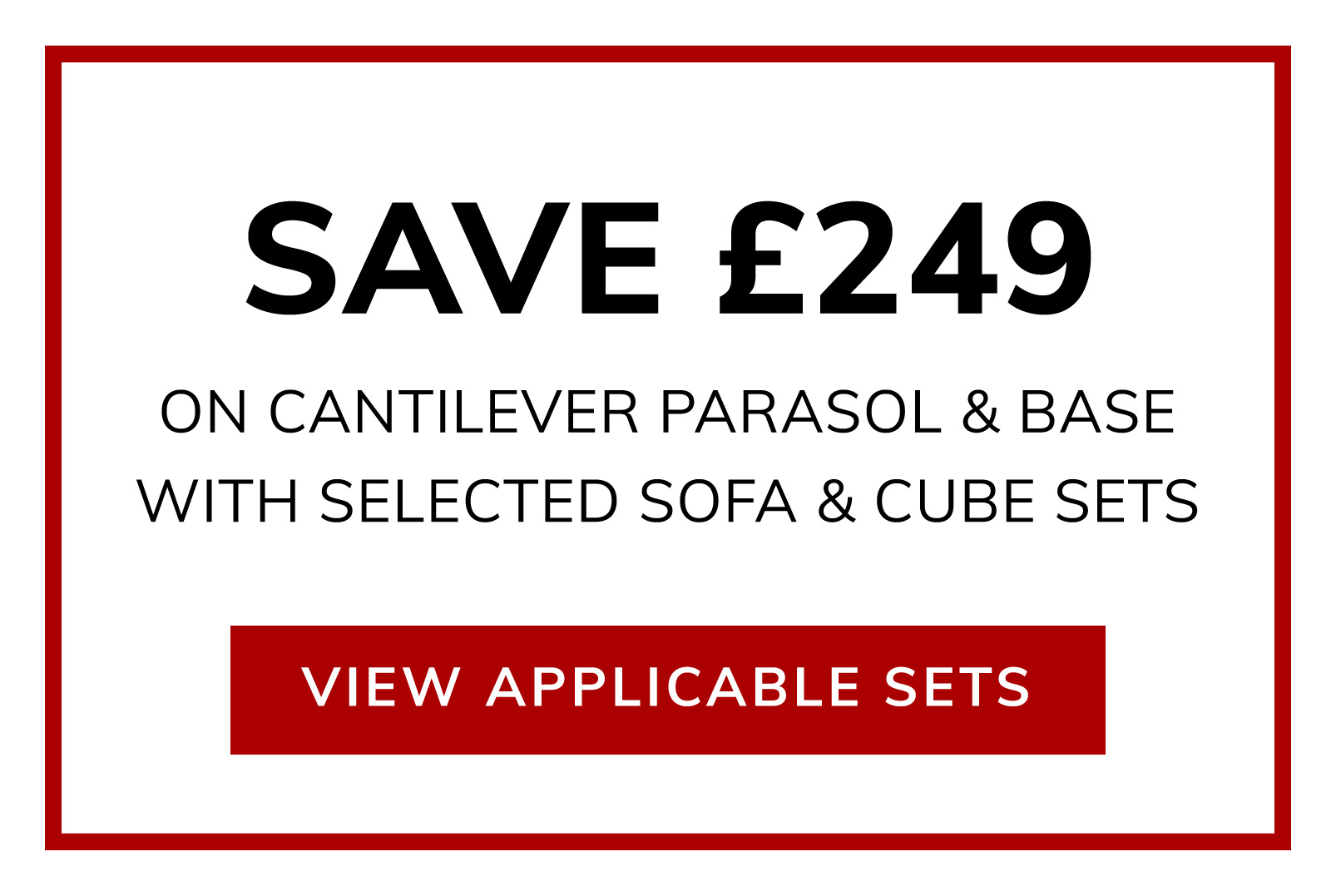 Cantilever Parasol for Only £50 (Worth £299) with Selected Sets