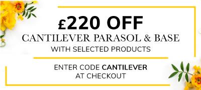 £220 OFF Cantilever Parasol & Base