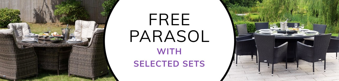 Free Parasol worth £199 with selected sets