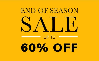 End of Season Sale up to 60% off