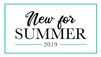 New for summer 2019