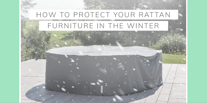 How to maintain your Rattan garden furniture in the winter