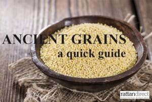 Ancient grains - a quick guide