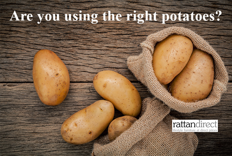 Are you using the wrong potatoes?