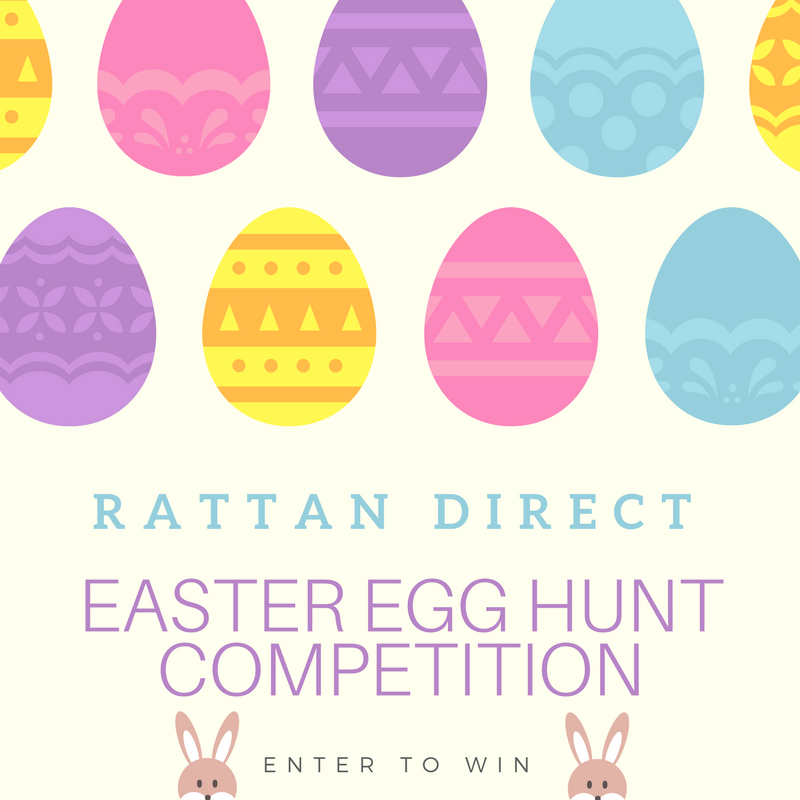 Rattan Direct Easter Egg Hunt Competition (Competition Ended)