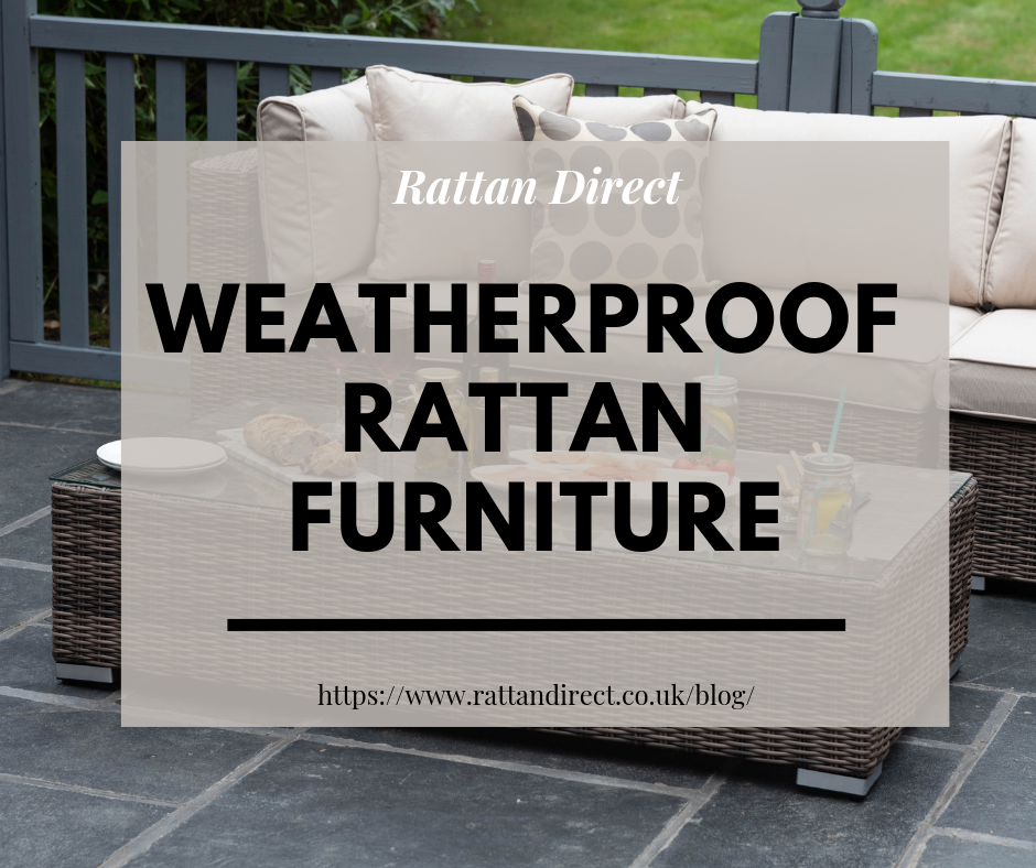Weatherproof Rattan Furniture