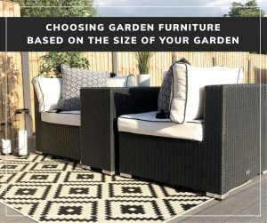 Choosing Garden Furniture Based on the Size of Your Garden