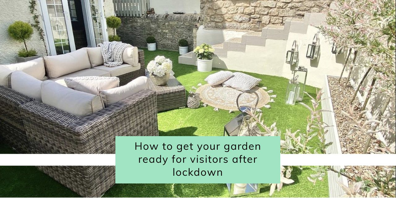 How To Get Your Garden Ready For Visitors After Lockdown